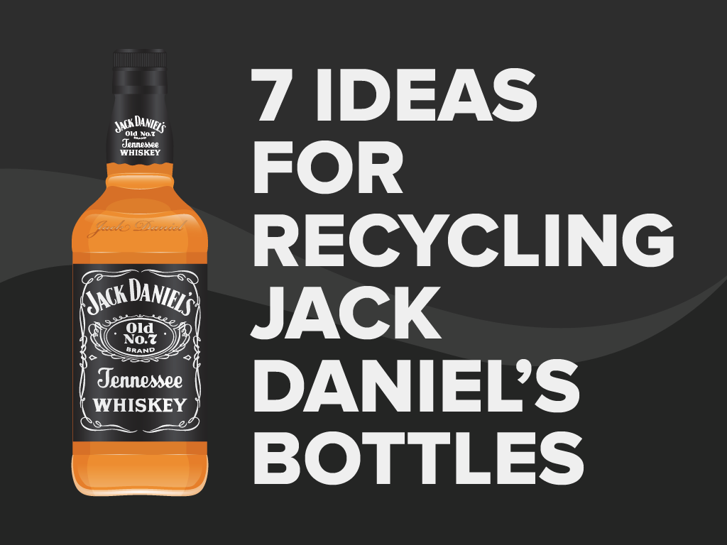 7 Ideas for Recycling Jack Daniels Bottles