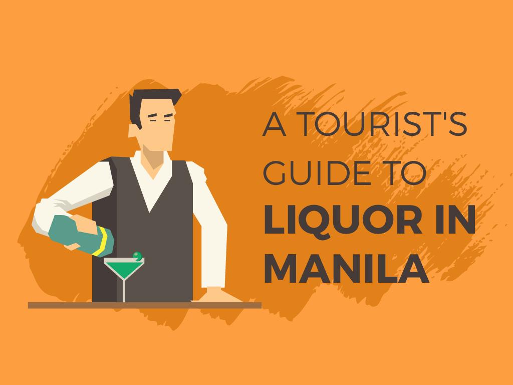 A Tourist's Guide to Liquor in Manila