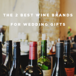 The 2 Best Wine Brands for Wedding Gifts