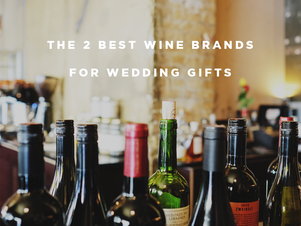 Best Wine Brands For Wedding Gifts Alcoline Blog