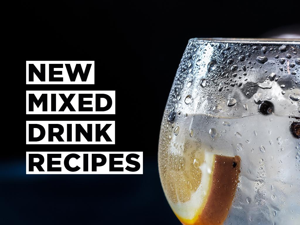 New Mixed Drink Recipes