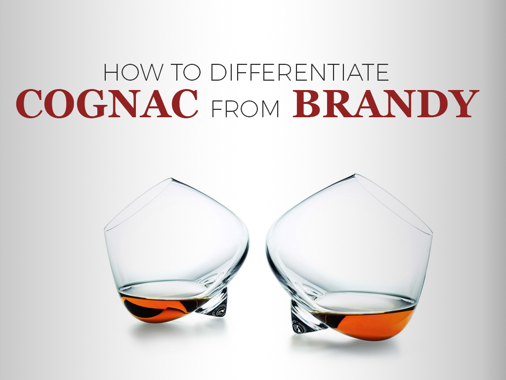 How to Differentiate Cognac from Brandy