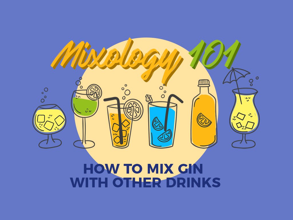 Mixology 101: How to Mix Gin with Other Drinks