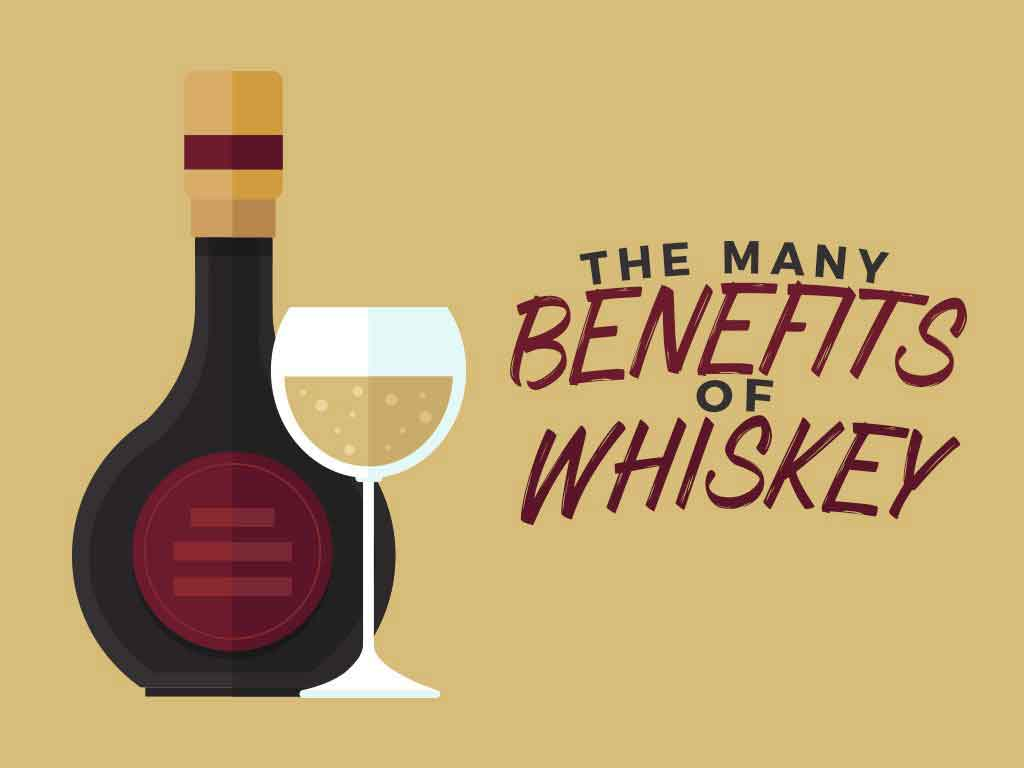 The Many Benefits of Whiskey