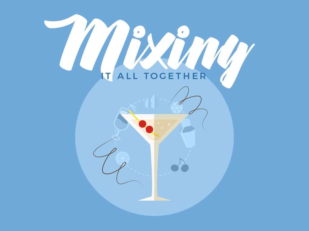 01_mixing it all together
