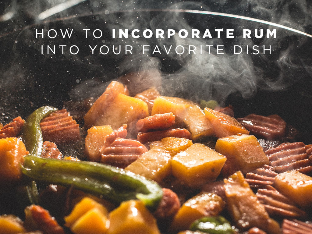 How to Incorporate Rum into your Favorite Dish