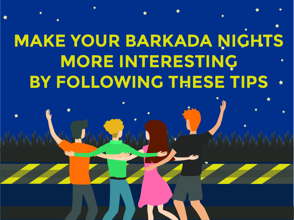Make Your Barkada Nights More Interesting by Following these Tips