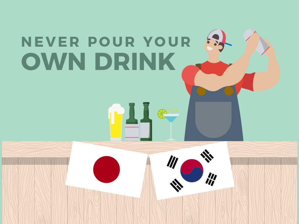 Never Pour Your Own Drink (Japan and South Korea)
