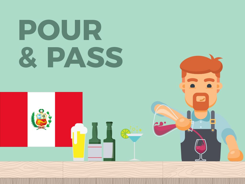Pour and Pass (Peru)