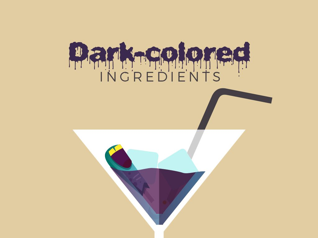 Dark-colored Ingredients