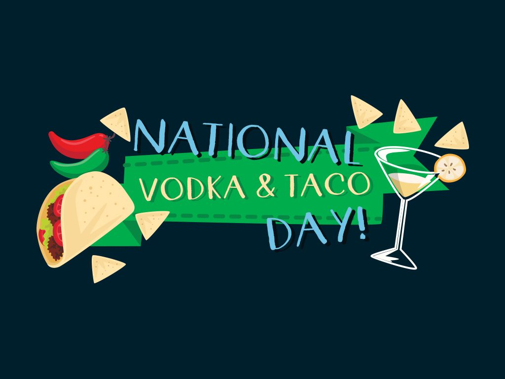 national taco vodka day