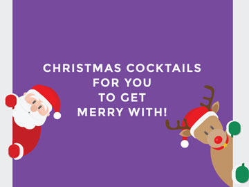 7 Christmas Cocktails for You to Get Merry With!
