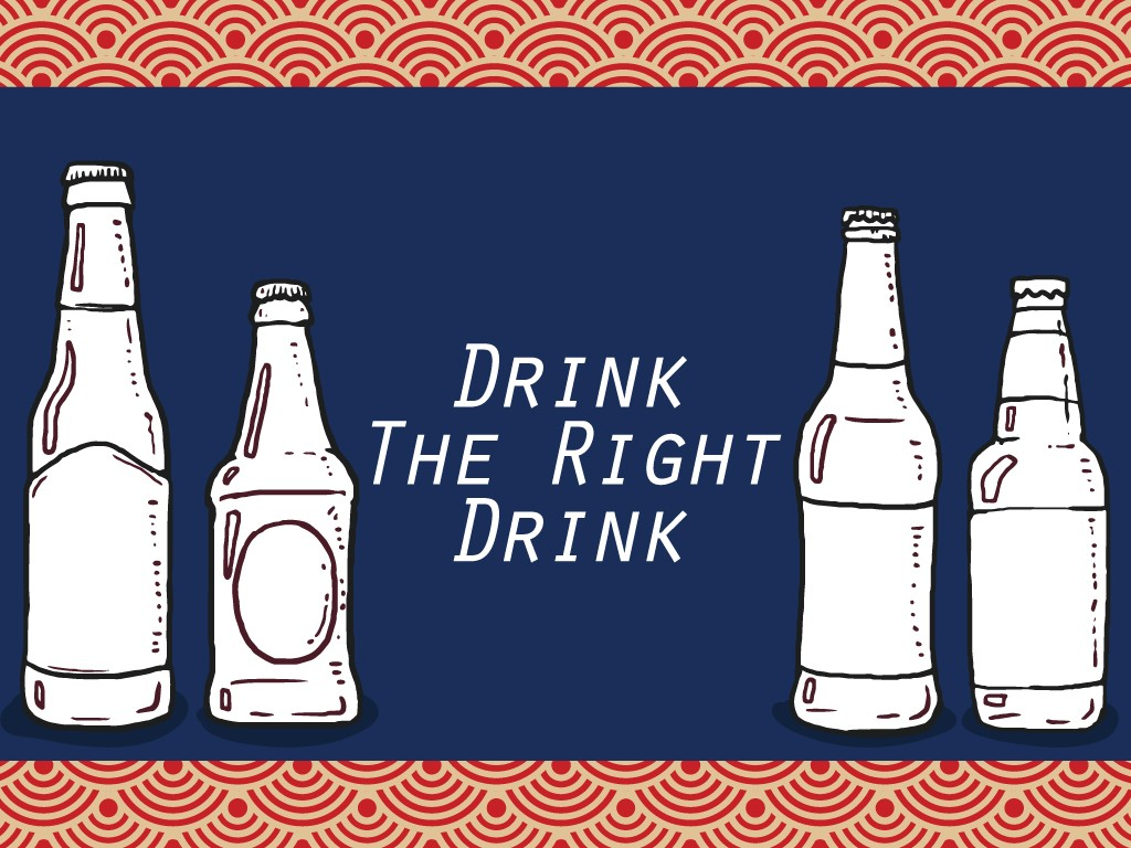 Drink the Right Drinks