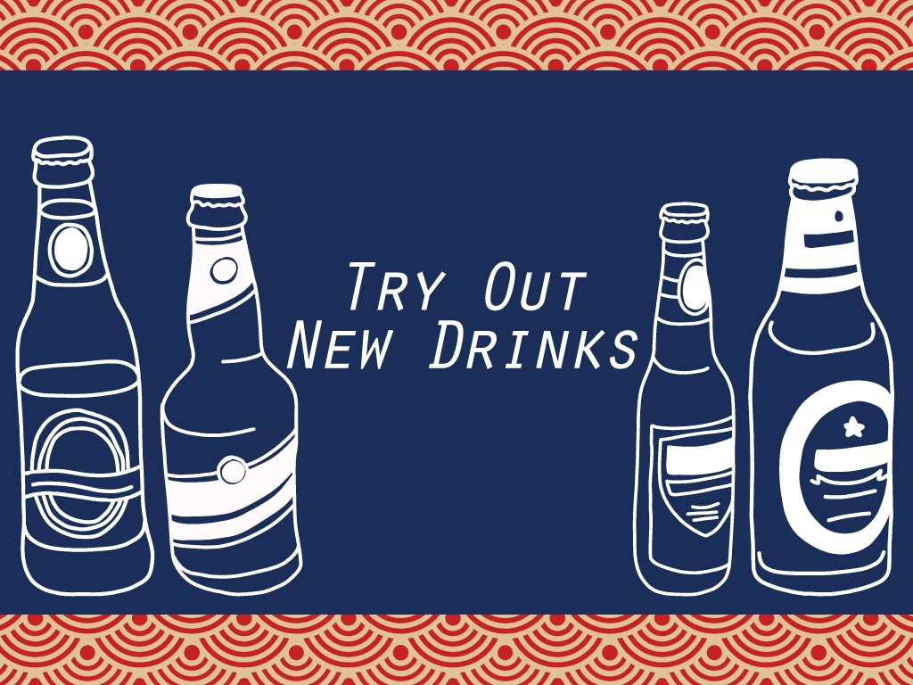 Try Out New Drinks