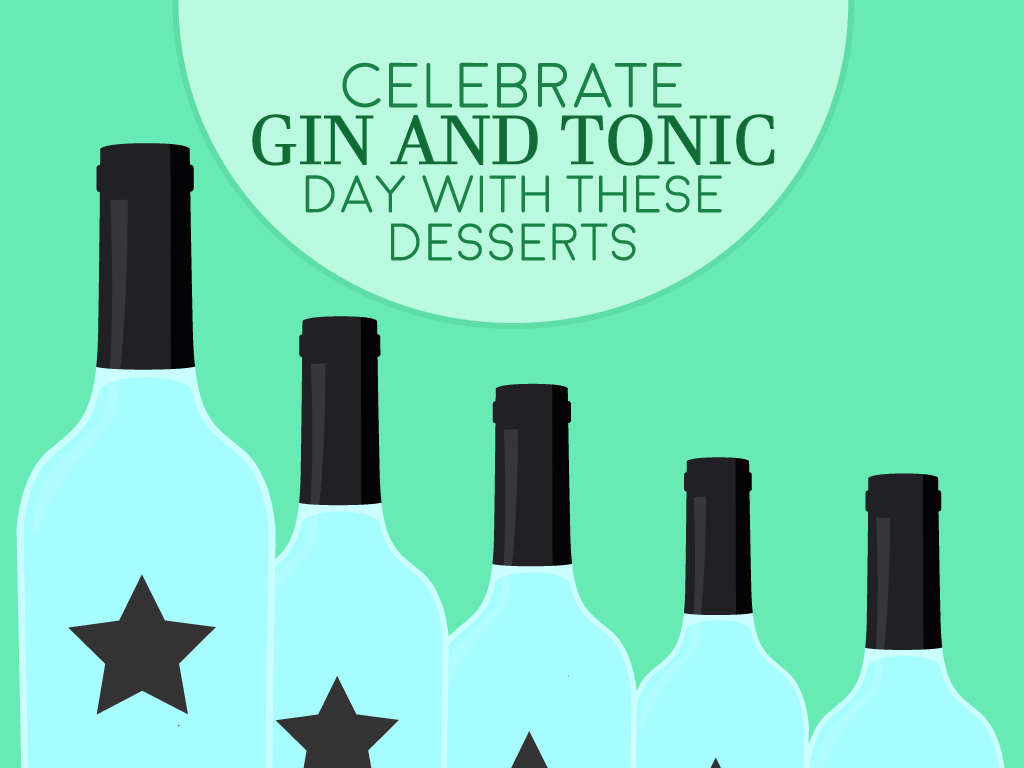 Celebrate Gin and Tonic Day with These Desserts