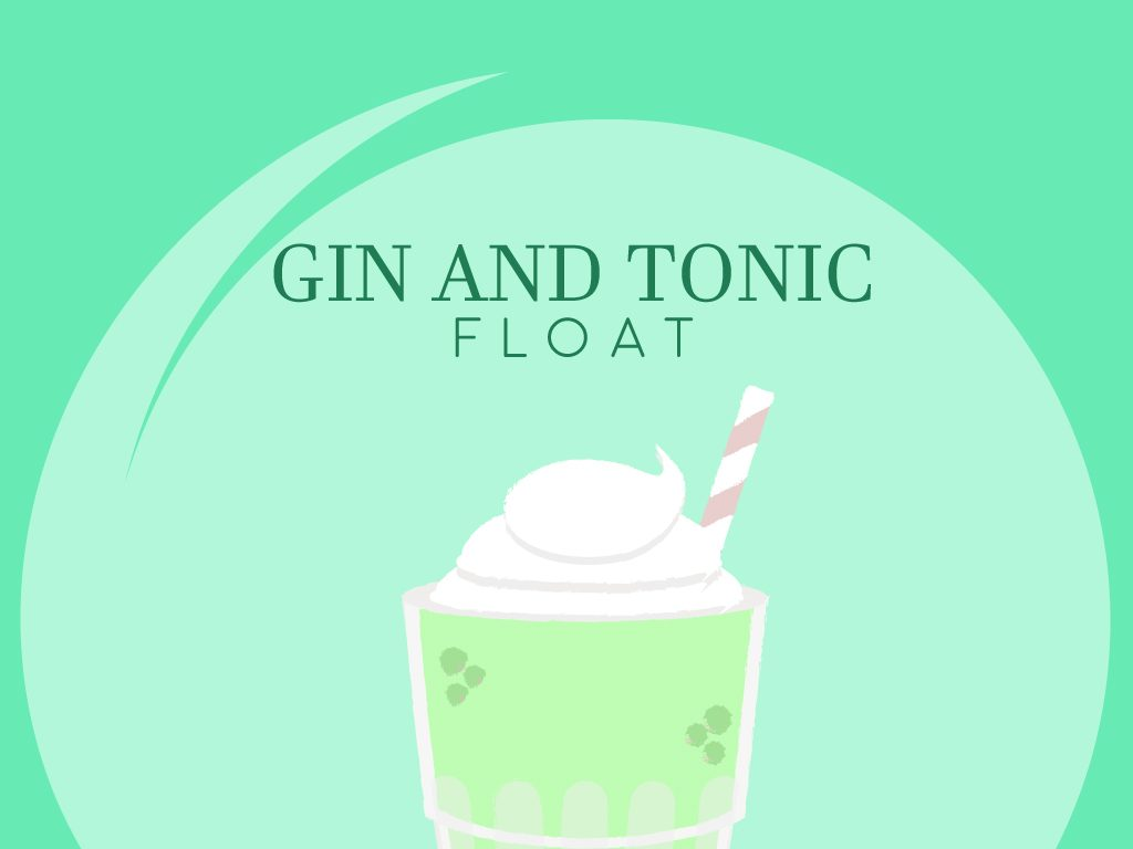 Gin and Tonic Float