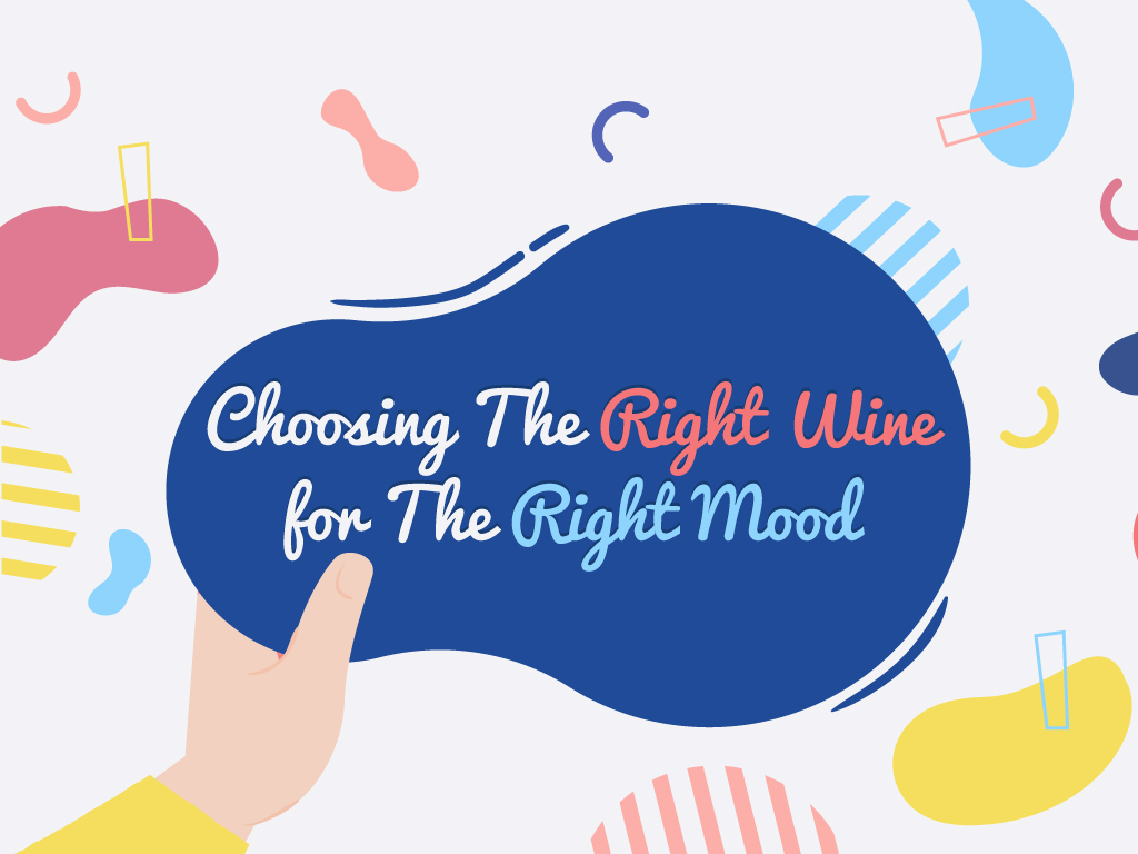 Choosing The Right Wine for The Right Mood