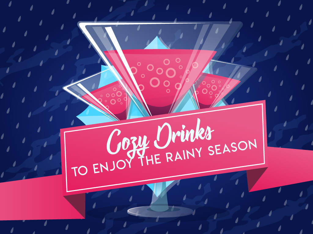 Cozy Drinks to Enjoy the Rainy Season