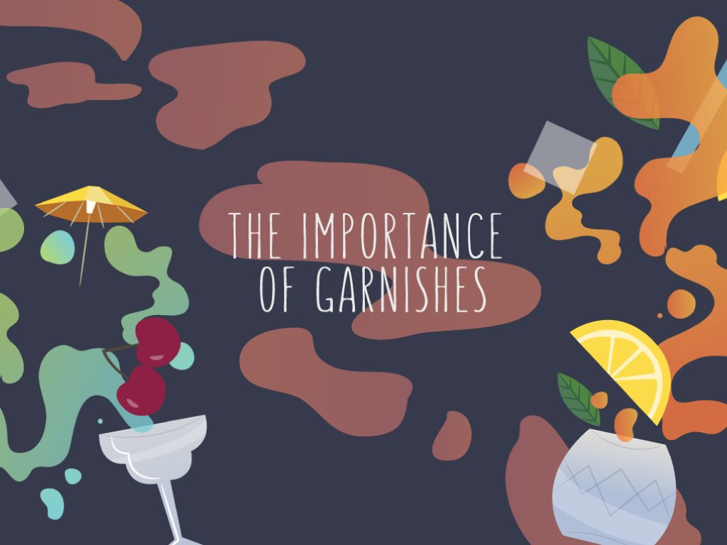 The Importance of Garnishes
