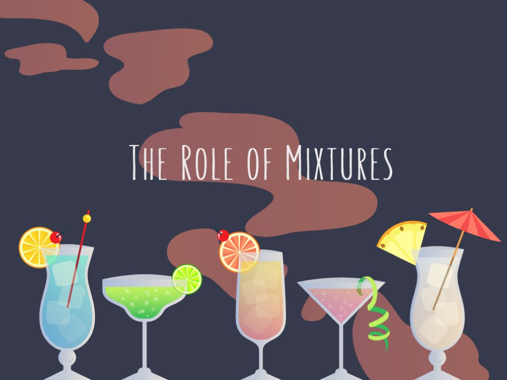 The Role of Mixtures