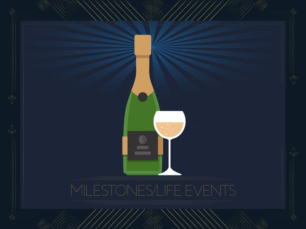 Milestones/Life Events