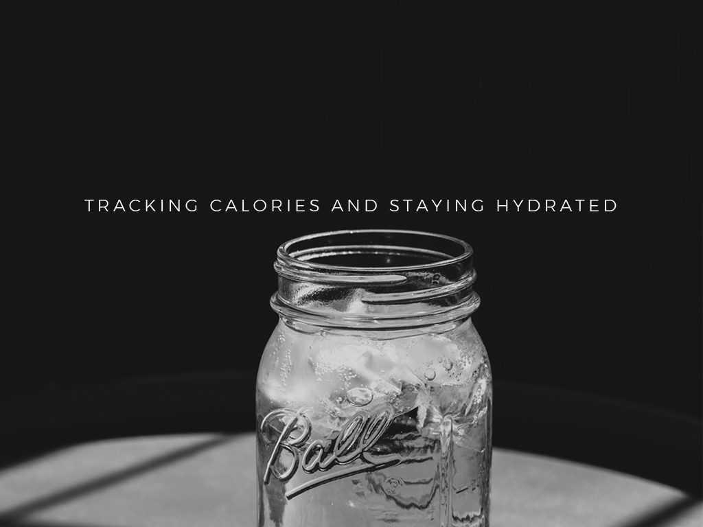 Tracking Calories and Staying Hydrated