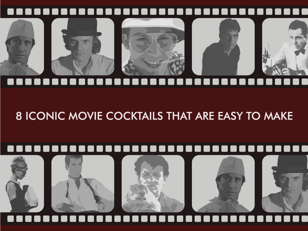 8 Iconic Movie Cocktails That Are Easy to Make