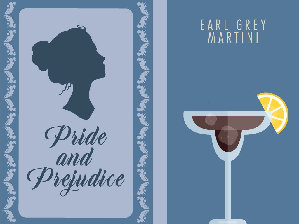 Jane Austen's Pride and Prejudice + Earl Grey Martini