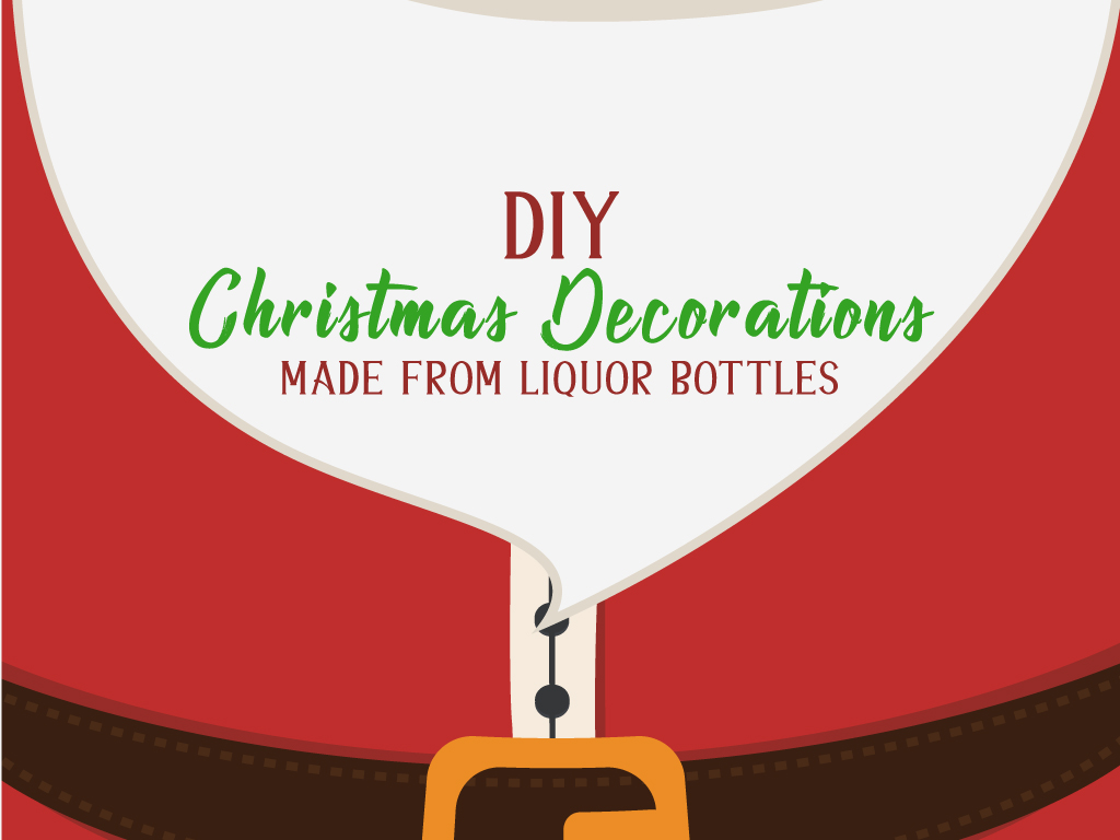 DIY Christmas Decorations Made from Liquor Bottles