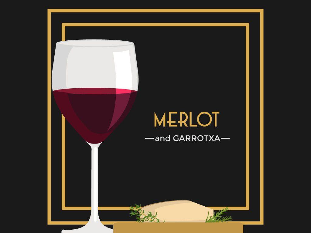 Merlot and Garrotxa