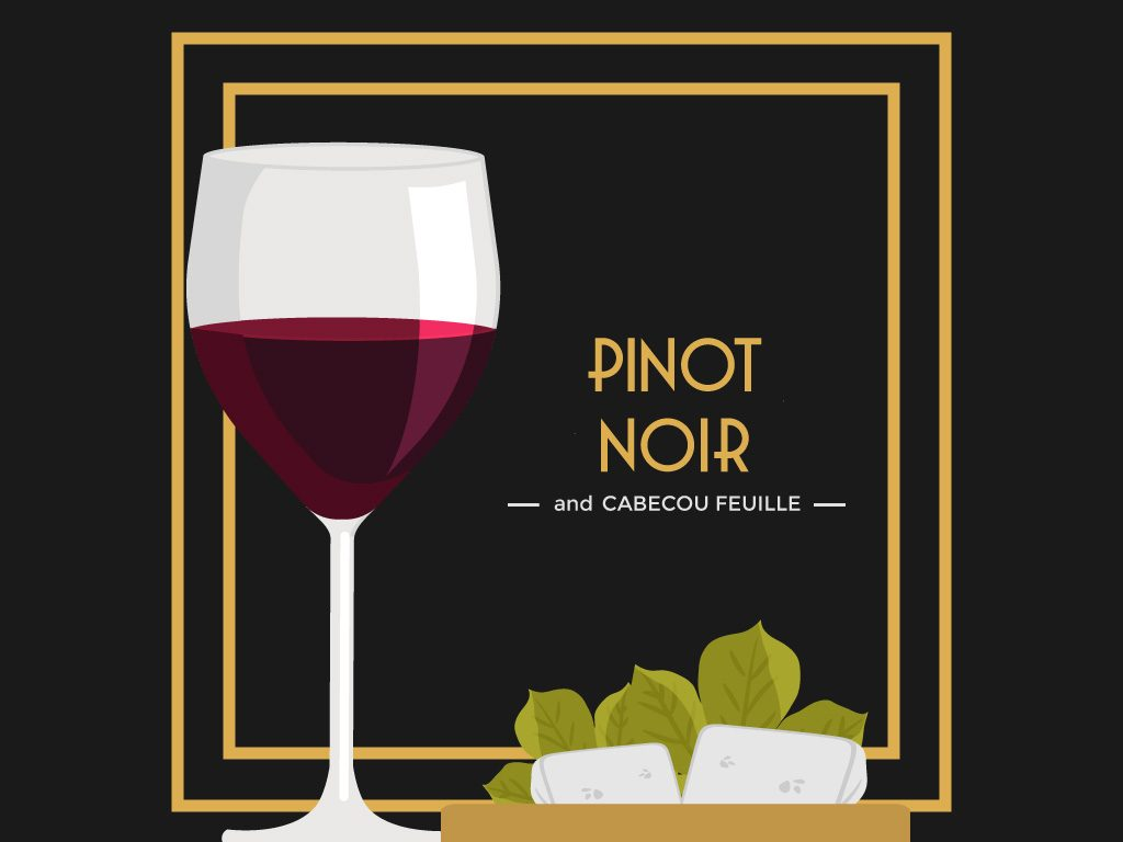 Pinot Noir and Cabecou Feuille
