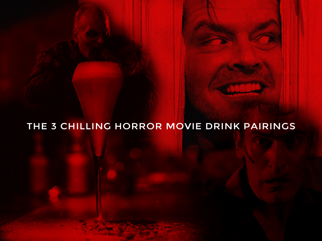 The 3 Chilling Horror Movie Drink Pairings