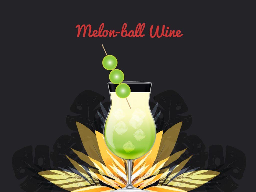 Melon-ball Wine