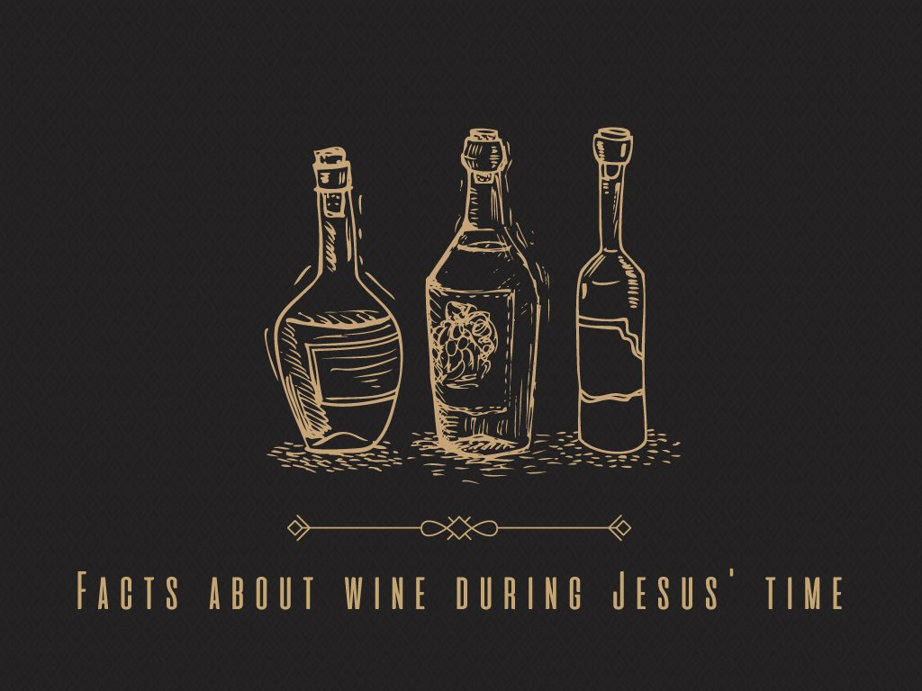 Facts about wine during Jesus' time