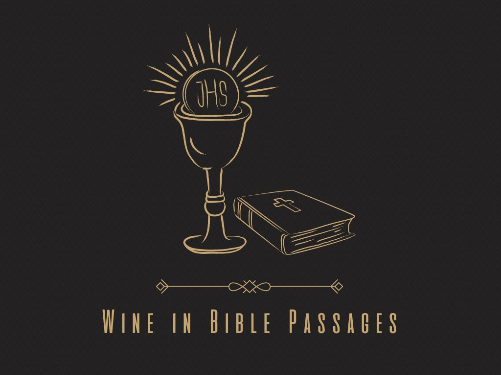 Wine in Bible Passages