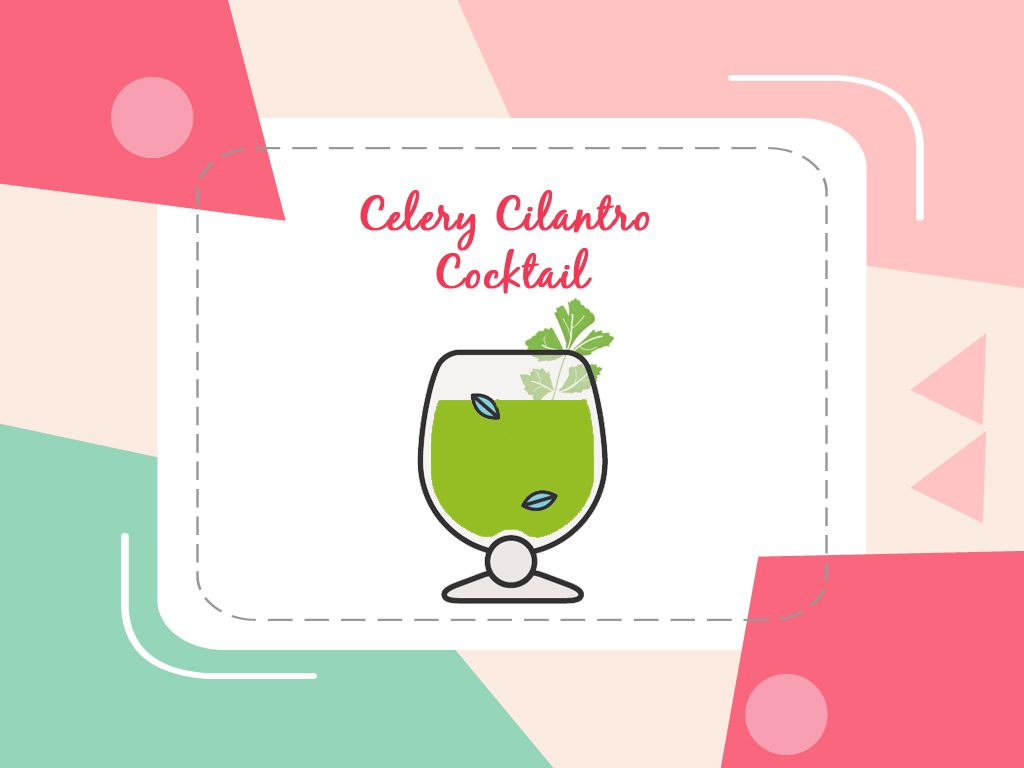 Celery Cilantro Cocktail