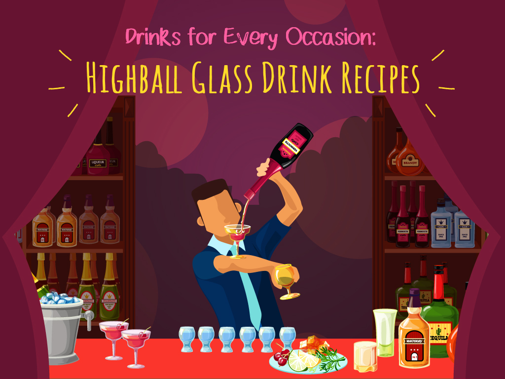 Drinks For Every Occasion Highball Glass Drink Recipes