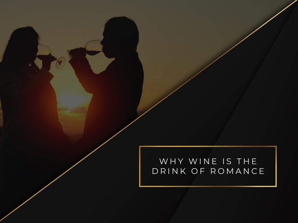 Why-Wine-is-the-Drink-of-Romance