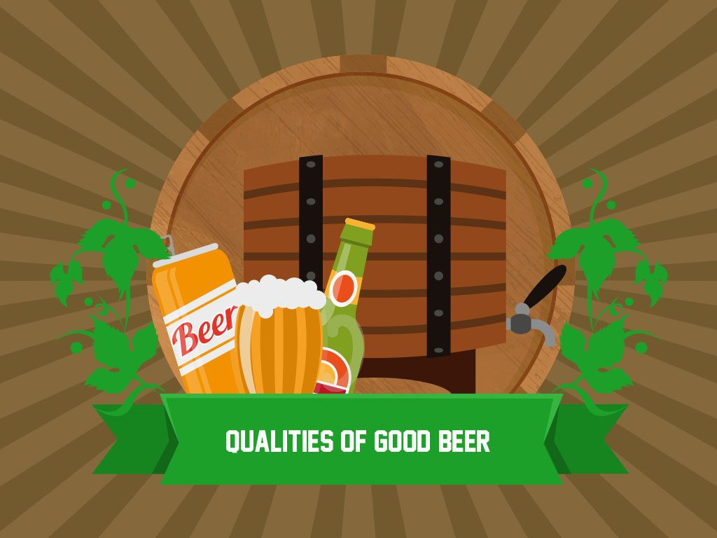 Qualities Of Good Beer