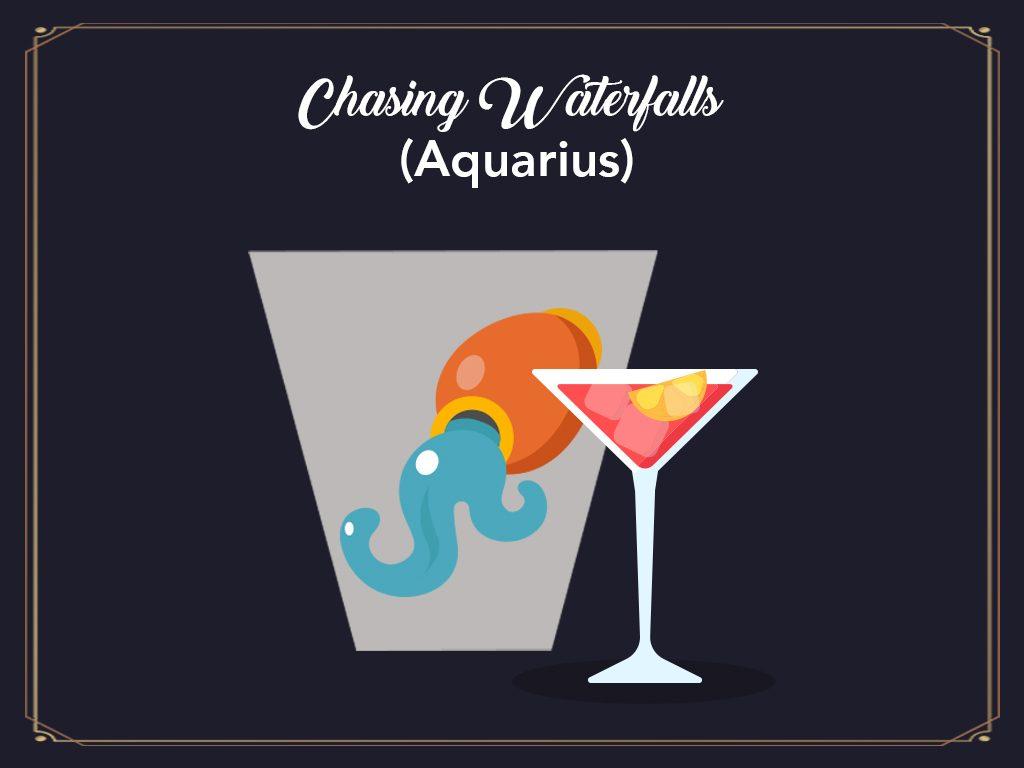 Chasing Waterfalls (aquarius)