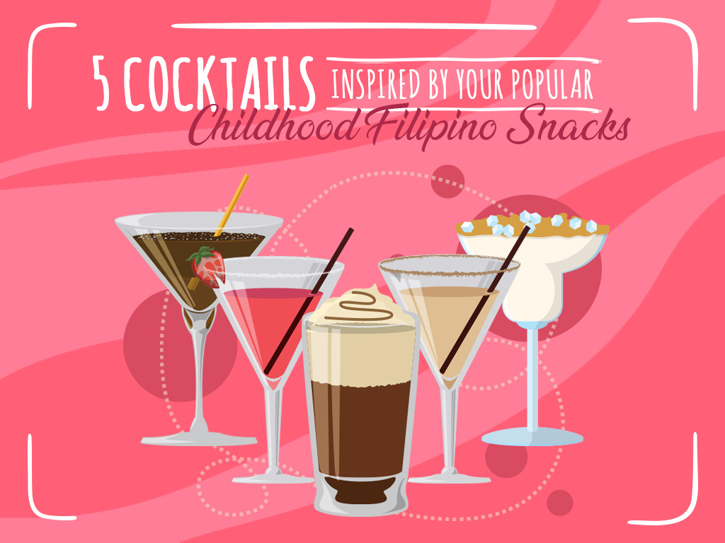 5 Cocktails Inspired By Your Popular Childhood Filipino Snacks