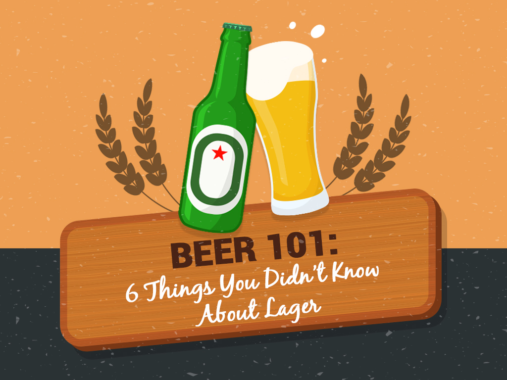 Beer 101 6 Things You Didn't Know About Lager