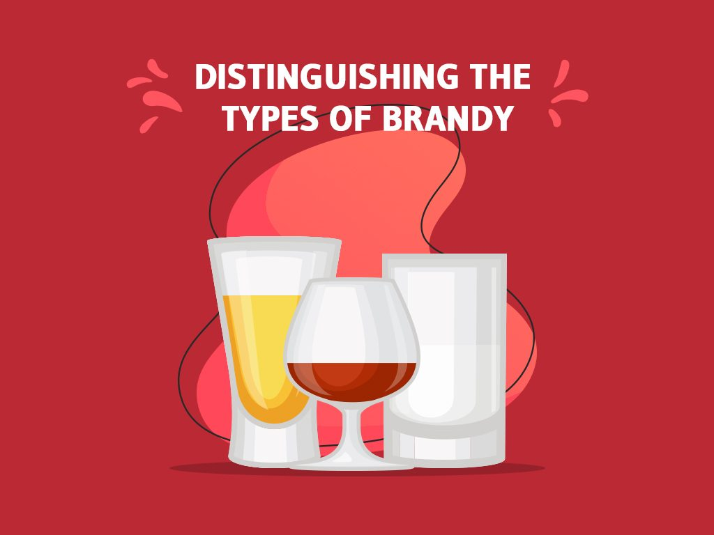 Distinguishing The Types Of Brandy