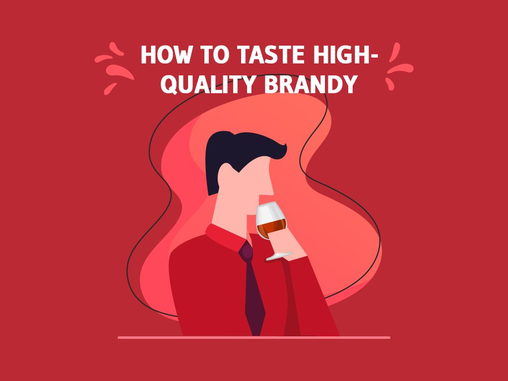 How To Taste High Quality Brandy