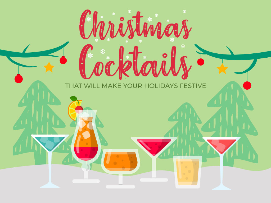 Christmas Cocktails That Will Make Your Holidays Festive