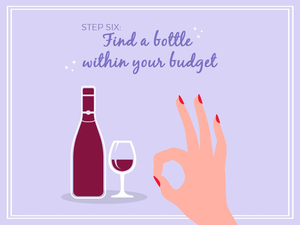 Step Six Find A Bottle Within Your Budget