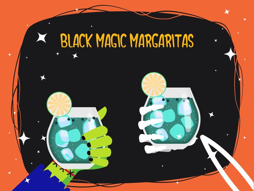 Black Magic Margaritas