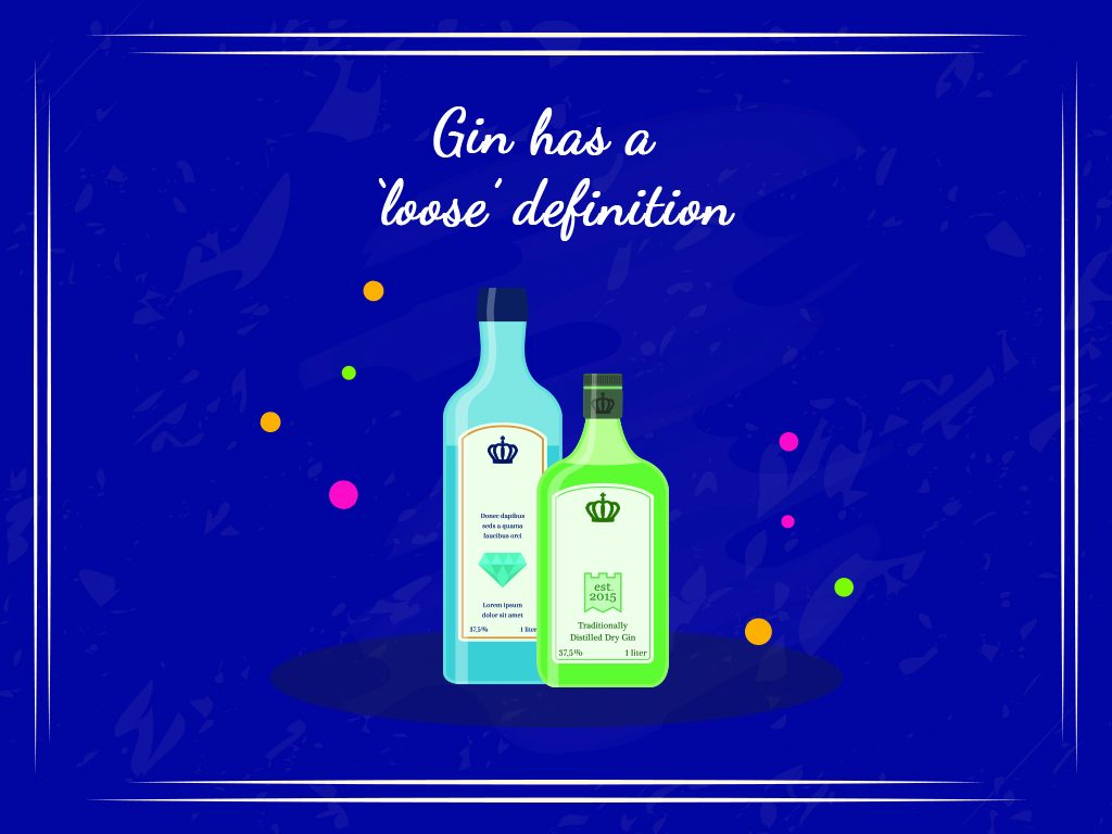 Gin Has A 'loose' Definition