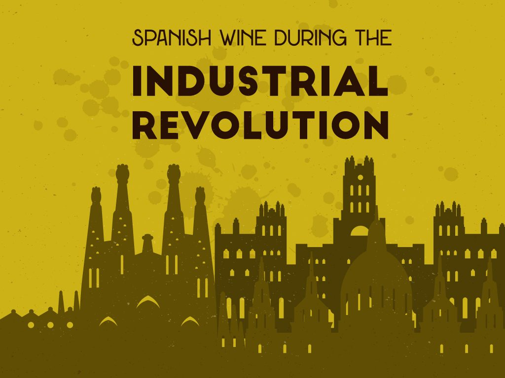 Spanish-wine-during-the-industrial-revolution