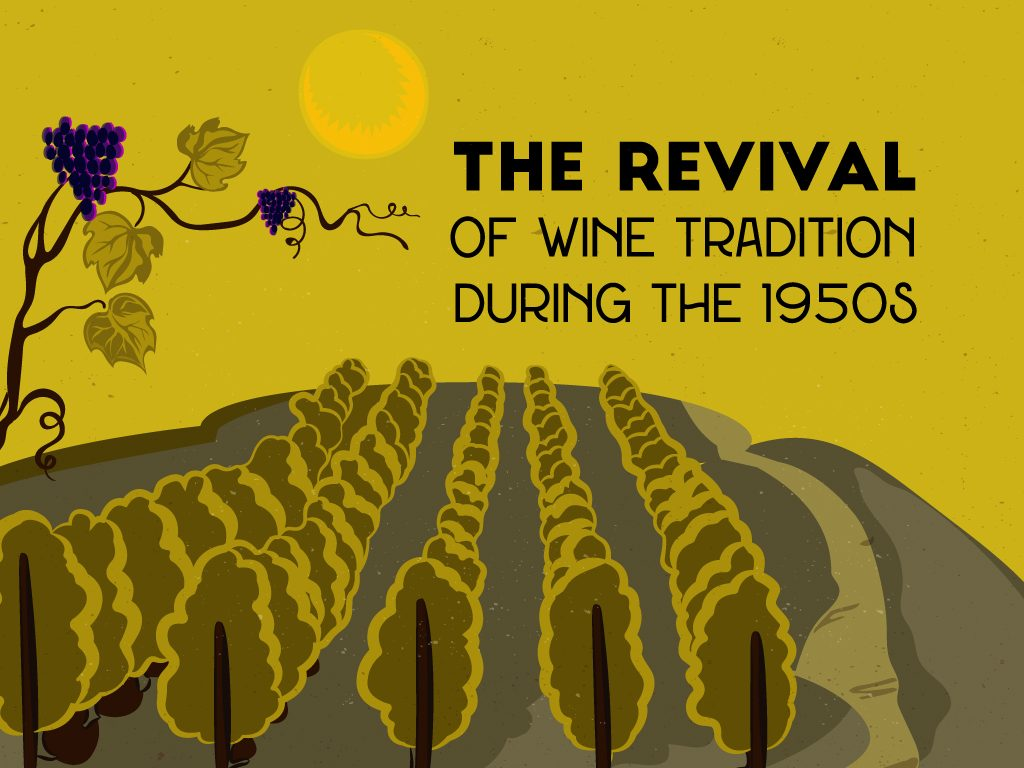The-revival-of-wine-tradition-during-the-1950s